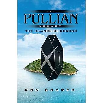 The Pullian Legacy door Ron Boorer
