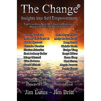 The Change 13 Insights Into Selfempowerment by Britt & Jim