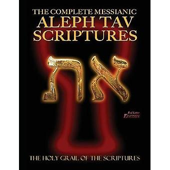 The Complete Messianic Aleph Tav Scriptures ModernHebrew Large Print Red Letter Edition Study Bible Updated 2nd Edition by Sanford & William H.