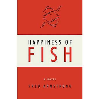 Happiness of Fish by Armstrong & Fred