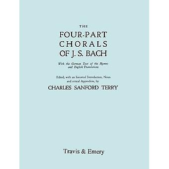 FourPart Chorals of J.S. Bach. Volumes 1 and 2 in one book. With German text and English translations. Facsimile 1929. Includes FourPart Chorals Nos. 1405 and Melodies Nos. 406490. With Music. by Bach & Johann Sebastian