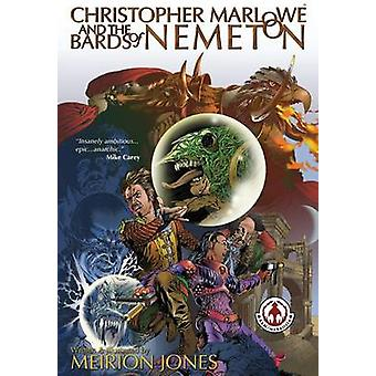 Christopher Marlowe  the Bards of Nemeton by Meirion & Meirion