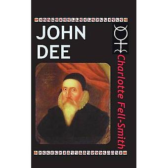 John Dee by FellSmith & Charlotte