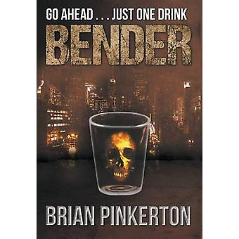 Bender by Pinkerton & Brian