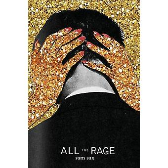 All the Rage by sax & sam