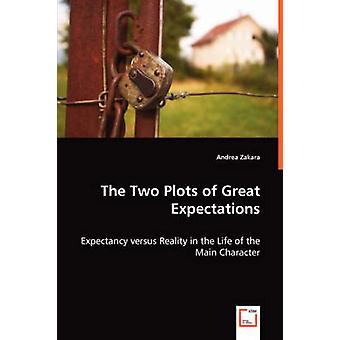 The Two Plots of Great Expectations by Zakara & Andrea