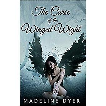 The Curse of the Winged Wight by Dyer & Madeline