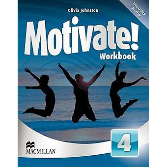 Motivate! Level 4 Workbook & Audio CD by Olivia Johnston - 978023