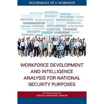 Workforce Development and Intelligence Analysis for National Security