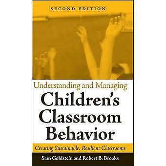 Understanding and Managing Children's Classroom Behavior - Creating Su