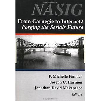 From Carnegie to Internet2 - Forging the Serial's Future by P. Michell