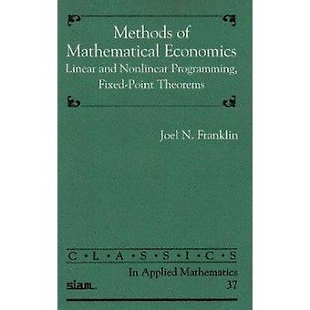 Methods of Mathematical Economics - Linear and Nonlinear Programming -