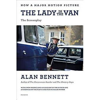 The Lady in the Van - The Screenplay by Alan Bennett - Nicholas Hytner