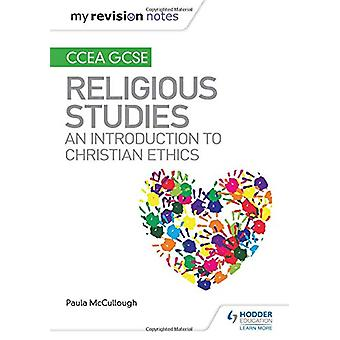 My Revision Notes CCEA GCSE Religious Studies - An introduction to Chr