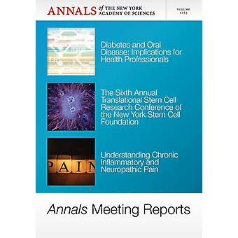 Annals Meeting Reports - Diabetes and Oral Disease - Stem Cells - and