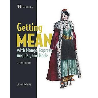Getting MEAN with Mongo by Simon Holmes - 9781617294754 Book