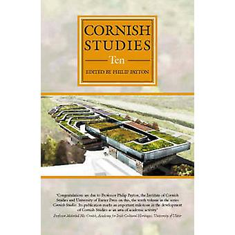 Cornish Studies - Volume 10 by Philip Payton - Allen Buckley - Treve C