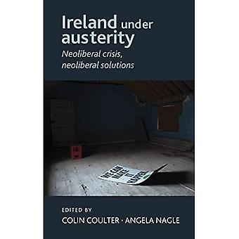 Irlanda sob austeridade: Crise Neoliberal, Neoliberal soluções