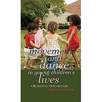 Bewegung und Tanz im Leben der jungen Kinder: überquert die Wasserscheide (Kontrapunkte: Studien in der postmodernen Theorie der Bildung)