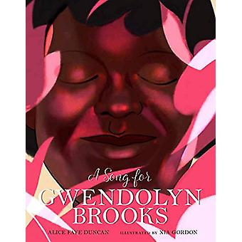 A Song for Gwendolyn Brooks by A. Duncan - 9781454930884 Book