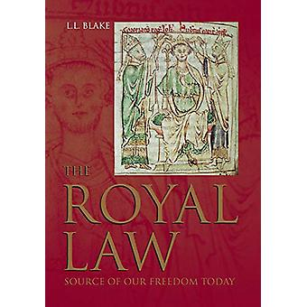 The Royal Law by L.L. Blake - 9780856835278 Book