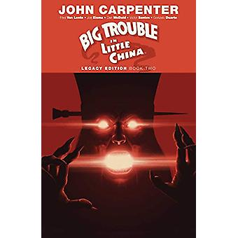 Big Trouble in Little China Legacy Edition Book Two by John Carpenter