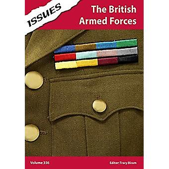 The British Armed Forces by Edited by Tracy Biram