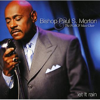 Morton, Bishop Paul S. & the Fgbcf Mass Choir - Let It Rain [CD] USA import