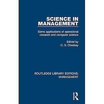 Science in Management: Some� Applications of Operational� Research and Computer Science (Routledge Library Editions: Management)