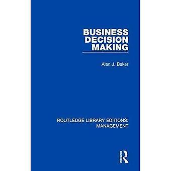 Liiketoiminnan päätöksenteko (Routledge Library Editions: Management)