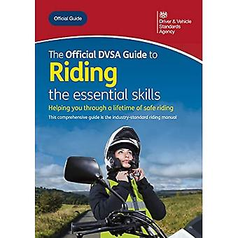 The official DVSA guide to� riding: the essential skills