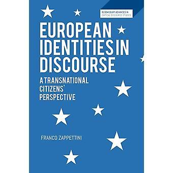 European Identities in Discourse von Zappettini & Franco Adjunct Professor of English in the School of Education an der University of Genua & Italy & University of Liverpool & UK