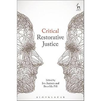 Critical Restorative Justice by Ivo Aertsen - 9781509906642 Book