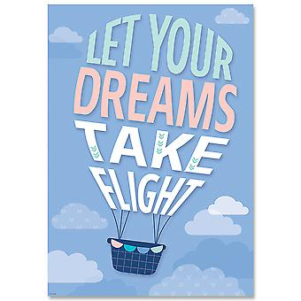 Let Your Dreams Take Flight Calm & Cool Inspire U Affiche