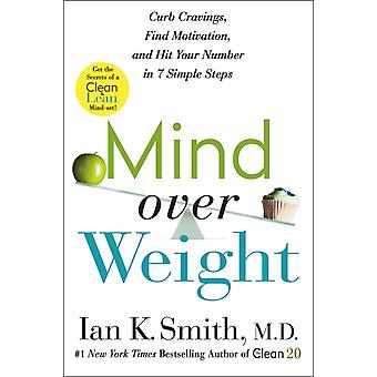 Mind over Weight by Ian K. Smith