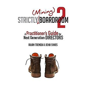 Strictly (Mining) Boardroom II by Allan Trench - 9780994542410 Book