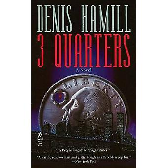 3 Quarters by Denis Hamill - 9781476797182 Book