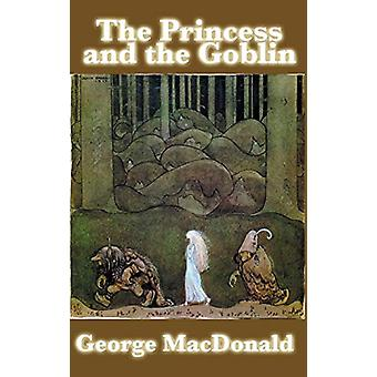 The Princess and the Goblin by George MacDonald - 9781515435600 Book