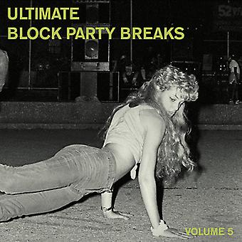 Various Artist - Ultimate Block Party Breaks 5 [Vinyl] USA import