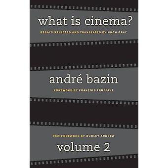 Qu'est-ce que le cinéma? V 2 Édition révisée