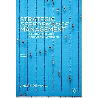 Strategische Leistung A Führungs- und Verhaltensstörungen Managementansatz von De Waal & Andre