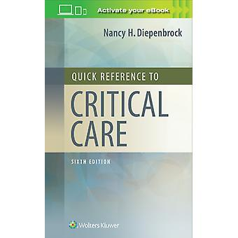 Quick Reference to Critical Care by Diepenbrock