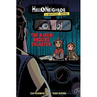 The Raven Brooks Disaster Hello Neighbor Graphic Novel 2 by Zac Gorman