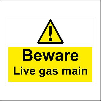 WS576 Beware Live Gas Main Sign with Triangle Exclamation Mark