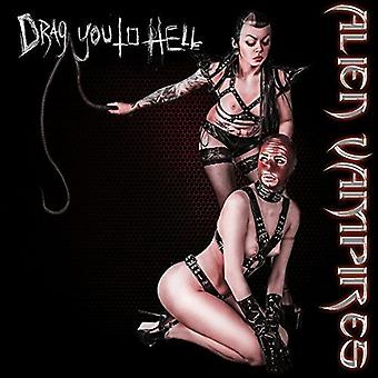 Alien Vampires - Alien Vampires-Drag si importa USA inferno [CD]