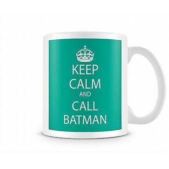 Keep Calm And Call Batman Printed Mug