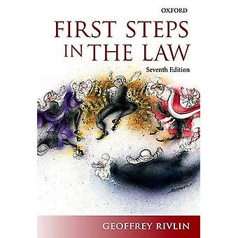First Steps in the Law (7th Revised edition) by Geoffrey Rivlin - 978