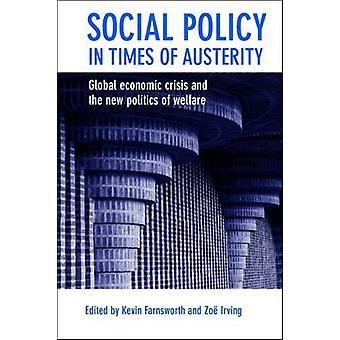 Sosialpolitikk i tider med strenge - globale økonomiske krisen og N