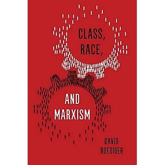 Klasse - Race og marxismen av David Roediger - 9781786631237 bok