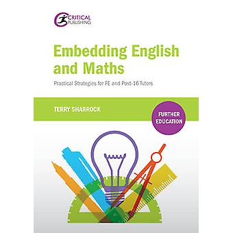 Embedding English and Maths - Practical Strategies for FE and Post-16